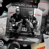 Looking for Me (feat. Mo3) - Single album lyrics, reviews, download