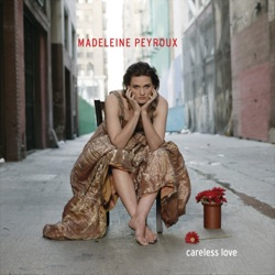 Careless Love by Madeleine Peyroux album reviews, download