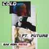 Cold (feat. Future) [Sak Noel Remix] - Single album lyrics, reviews, download