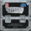 """The First Time (Music From The Showtime Original Series """"Roadies"""") song lyrics"""