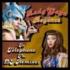 Telephone (The DJ Remixes) album lyrics, reviews, download