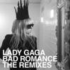 Bad Romance (The Remixes) - EP album lyrics, reviews, download