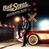 Ultimate Hits: Rock and Roll Never Forgets by Bob Seger & The Silver Bullet Band album lyrics