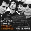 Totally Stripped - Amsterdam (Live) album lyrics, reviews, download