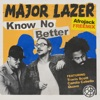 Know No Better (feat. Travis Scott, Camila Cabello & Quavo) [Afrojack Remix] - Single album lyrics, reviews, download