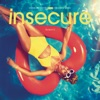 Insecure song lyrics