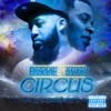 Circus (feat. Kevin Gates) - Single album lyrics, reviews, download