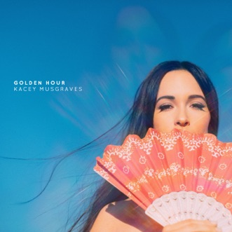 Golden Hour by Kacey Musgraves album reviews, ratings, credits