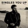 Singles You Up (Stripped) - Single album lyrics, reviews, download