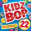 Kidz Bop 22 album lyrics, reviews, download