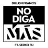 No Diga Más (feat. Serko Fu) - Single album lyrics, reviews, download