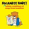 More Lullaby Renditions of Hamilton album lyrics, reviews, download