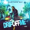 Drip off Me - Single album lyrics, reviews, download