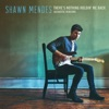 There's Nothing Holdin' Me Back (Acoustic) - Single album lyrics, reviews, download