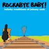Lullaby Renditions of Johnny Cash album lyrics, reviews, download