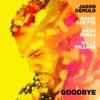 Goodbye (feat. Nicki Minaj & Willy William) - Single album lyrics, reviews, download