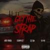Get the Strap (feat. Casanova, 6ix9ine & 50 Cent) - Single album lyrics, reviews, download
