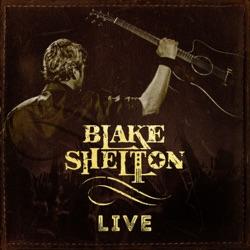 Blake Shelton Live - EP album reviews, download