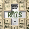Bank Rolls (Remix) [feat. Young Dolph & Yung Trill] - Single album lyrics, reviews, download