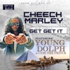 Get Get It (feat. Young Dolph & Cyhi Tha Prynce) - Single album lyrics, reviews, download
