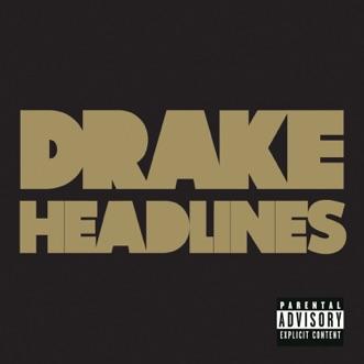 Headlines - Single by Drake album reviews, ratings, credits