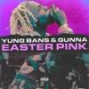 Easter Pink - Single album lyrics, reviews, download
