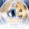 Castle (The Huntsman: Winter's War Version) - Single album lyrics, reviews, download