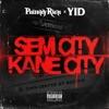 Sem City Kane City - EP album lyrics, reviews, download