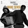 Make Sense (feat. Wizkid) - Single album lyrics, reviews, download