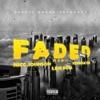 Faded (Remix) [feat. Live Sosa] - Single album lyrics, reviews, download
