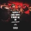 Look What U Made Me Do (feat. Kid Ink & Bricc Baby) - Single album lyrics, reviews, download