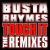 Touch It (Remix) [Featuring DMX] song lyrics