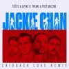 Jackie Chan [feat. Preme & Post Malone] (Laidback Luke Remix) - Single album lyrics, reviews, download