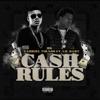 Cash Rules (feat. Lil Baby) - Single album lyrics, reviews, download