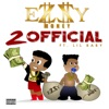 2 Official (feat. Lil Baby) - Single album lyrics, reviews, download