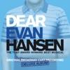 Dear Evan Hansen (Original Broadway Cast Recording) [Deluxe Album] album lyrics, reviews, download