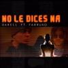 No le dices na (Remix) [feat. Farruko] - Single album lyrics, reviews, download