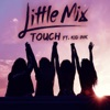 Touch (feat. Kid Ink) - Single album lyrics, reviews, download