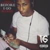 Before I Go Reloaded album lyrics, reviews, download