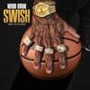 Swish (feat. 2 Chainz) - Single album lyrics, reviews, download