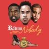 Nobody (feat. 50 Cent & T.I.) - Single album lyrics, reviews, download
