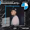 Good Job Larry album lyrics, reviews, download