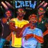 Crew (Remix) [feat. Gucci Mane, Brent Faiyaz & Shy Glizzy] - Single album lyrics, reviews, download