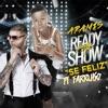 Se Feliz (feat. Farruko) - Single album lyrics, reviews, download