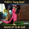 Racks Up to My Ear (feat. Young Dolph) - Single album lyrics, reviews, download