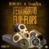 Ferragamo Flip-Flop$ (feat. Philthy Rich) - Single album lyrics, reviews, download