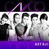 Hey DJ (Pop Version) - Single album lyrics, reviews, download
