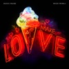 Make Love - Single album lyrics, reviews, download