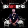 His and Hers (feat. Mo3 & Chalie Boy) - Single album lyrics, reviews, download