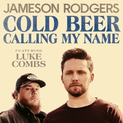 Cold Beer Calling My Name (feat. Luke Combs) - Single album reviews, download